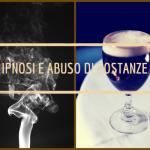 Ipnosi e abuso di sostanze
